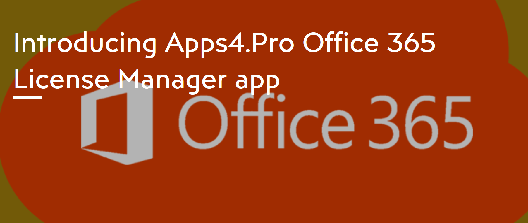 Apps4 Pro Office 365 License Manager